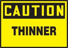 - OSHA Caution Safety Label: Thinner