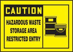 - OSHA Caution Safety Label: Hazardous Waste Storage Area - Restricted Entry