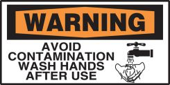 - OSHA Warning Safety Label: Avoid Contamination Wash Hands After Use