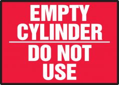 - Chemical & Hazardous Material Label: Empty Cylinder - Do Not Use