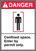 - ANSI Danger Safety Labels - Confined Space - Enter By Permit Only