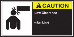 - ANSI Caution CEMA Label: Low Clearance - Be Alert