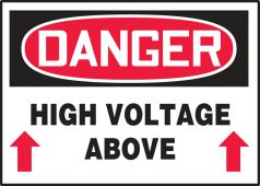 - OSHA Danger Safety Label: High Voltage Above