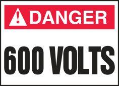 - ANSI Danger Safety Label: 600 Volts