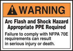 - ANSI Warning Electrical Safety Label: Arc Flash And Shock Hazard - Appropriate PPE Required (NFPA)