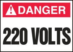 - ANSI Danger Electrical Safety Label: 220 Volts