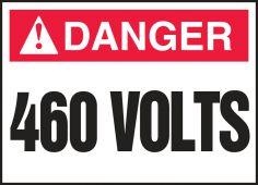 - ANSI Danger Electrical Safety Label: 460 Volts