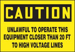 - OSHA Caution Safety Label: Unlawful To Operate This Equipment