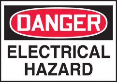 - OSHA Danger Safety Label: Electrical Hazard