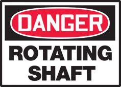 - OSHA Danger Safety Label: Rotating Shaft