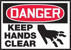 - OSHA Danger Safety Label: Keep Hands Clear