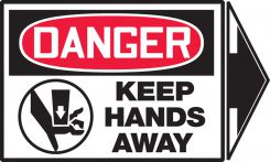 - OSHA Danger Safety Label: Keep Hands Away