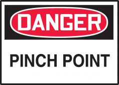 - OSHA Danger Safety Label: Pinch Point