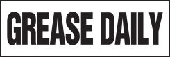 - Equipment Safety Labels: Grease Daily