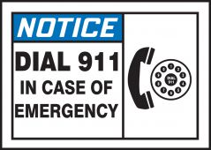 - ANSI Notice Safety Label: Dial 911 In Case Of Emergency (Graphic)