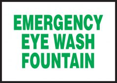 - Safety Label: Emergency Eye Wash Fountain