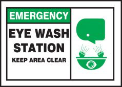 - Emergency Safety Label: Eye Wash Station - Keep Area Clear
