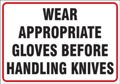 - Safety Labels: Wear Appropriate Gloves Before Handling Knives