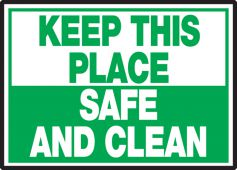 - Safety Label: Keep This Place Safe And Clean