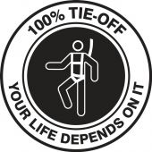 - Hard Hat Stickers: 100% TIE-OFF YOUR LIFE DEPENDS ON IT