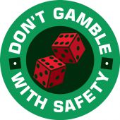 - Hard Hat Stickers: Don't Gamble With Safety