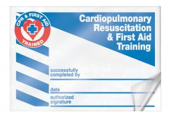 - Safety Label: Cardiopulmonary Resuscitation and First Aid Training Successfully Completed By - Date - Authorized Signature