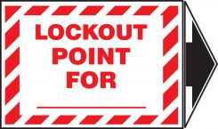 - Lockout/Tagout Label: Lockout Point for _ (With Arrow)