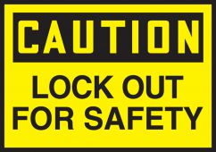- OSHA Caution Lockout/Tagout Label: Lock Out For Safety