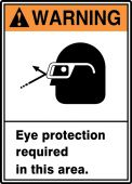 - ANSI Warning Safety Label: Eye Protection Required In This Area