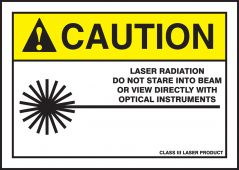 - ANSI Caution Safety Label: Laser Radiation - Do Not Stare Into Beam Or View Directly With Optical Instruments