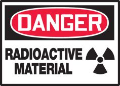 - OSHA Danger Safety Label: Radioactive Material