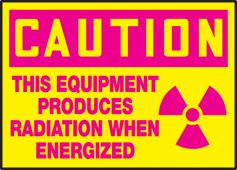 - OSHA Caution Safety Label: This Equipment Produces Radiation When Energized