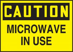 - OSHA Caution Safety Label: Microwave In Use