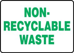- Safety Label: Non-Recyclable Waste