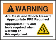 - ANSI Warning Arc Flash Protection Labels On A Roll: Arc Flash & Shock Hazard - Appropriate PPE And Tools Required