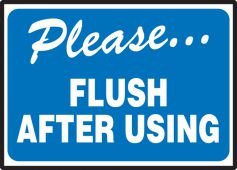 - Safety Label: Please Flush After Using