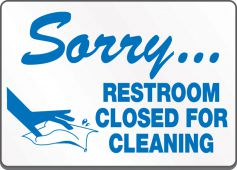 - Safety Label: Sorry - Restroom Closed For Cleaning