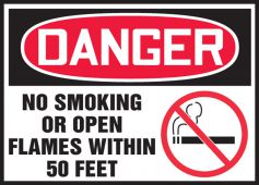 - OSHA Danger Safety Label: No Smoking Or Open Flames Within 50 Feet