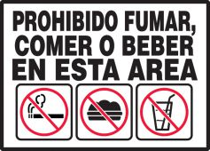 - Spanish Safety Label: No Smoking, Eating Or Drinking In This Area