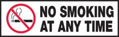 - Safety Label: No Smoking At Any Time
