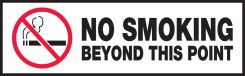 - Safety Label: No Smoking Beyond This Point
