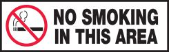 - Safety Label: No Smoking in this area