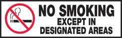 - Safety Label: No Smoking Except In Designated Areas