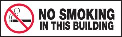 - Safety Label: No Smoking In This Building