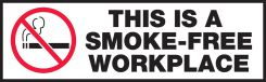 - Safety Label: This Is A Smoke-Free Workplace