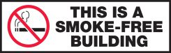 - Safety Label: This Is A Smoke-Free Building