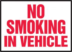 - Safety Label: No Smoking In Vehicle