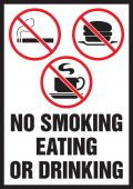 - Safety Label: No Smoking Eating Or Drinking