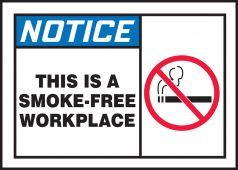 - ANSI Notice Safety Label: This Is A Smoke-Free Workplace