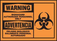 - Bilingual OSHA Warning Safety Label: Biohazard - Authorized Personnel Only